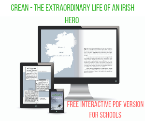 Crean The Extraordinary Life of an Irish Hero Interactive Free PDF Version for schools